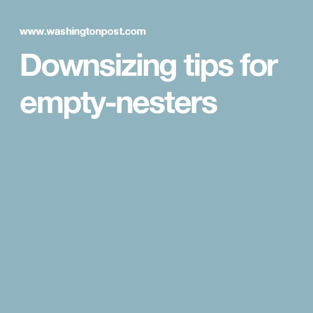 Downsizing tips for empty-nesters