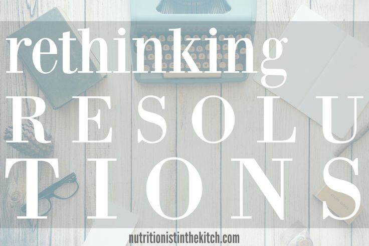 Are you a New Years RESOLUTION Maker? Read This.