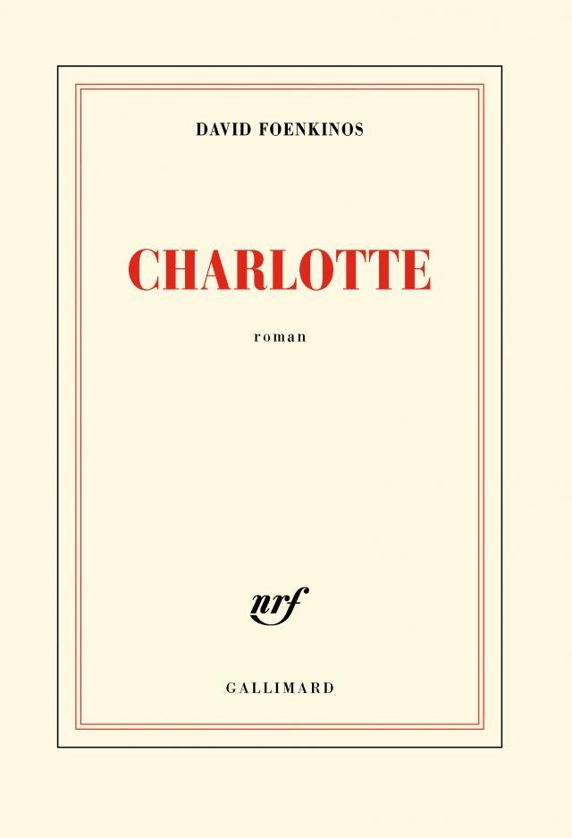David Foenkinos, Charlotte - Littérature - France Culture