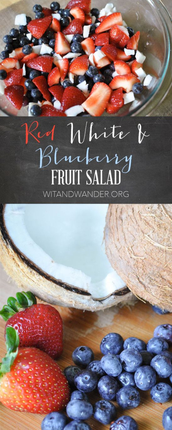 Red, White, and Blueberry Fruit Salad - Wit & Wander