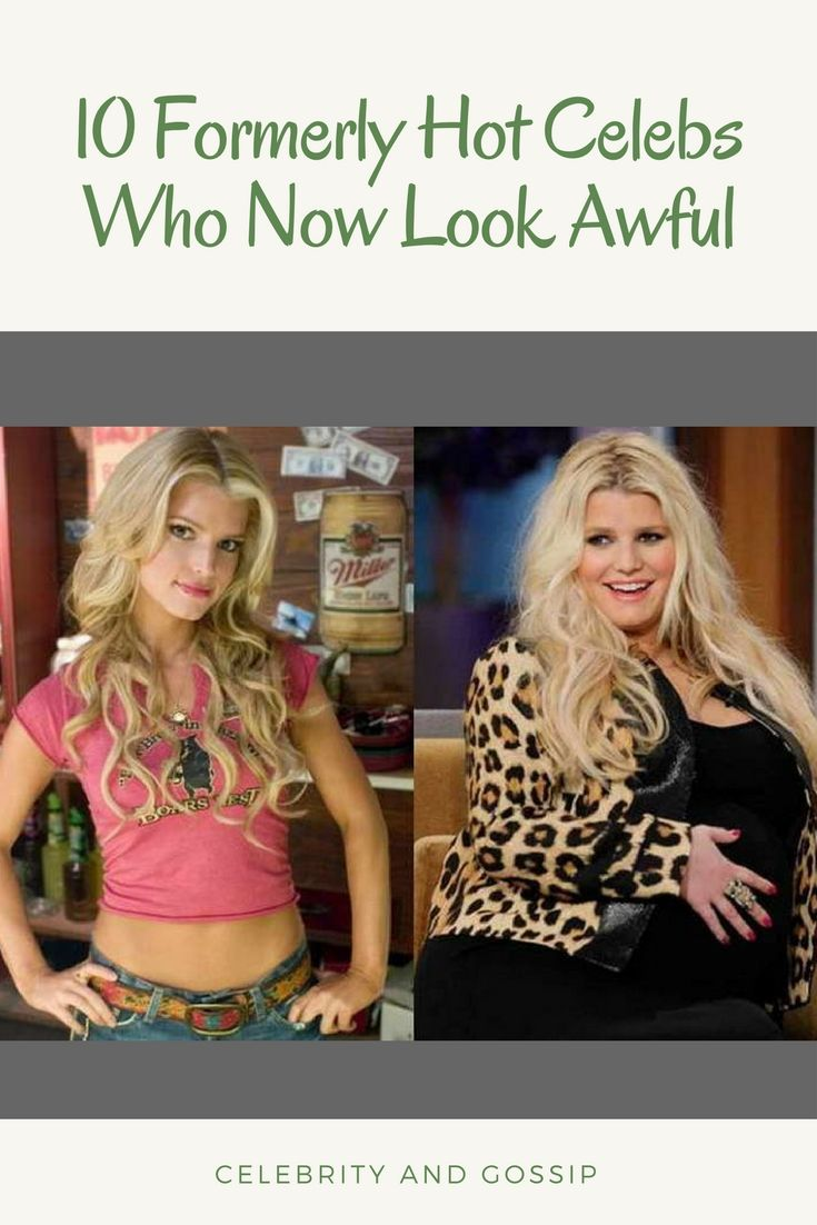 10 Formerly Hot Celebs Who Now Look Awful
