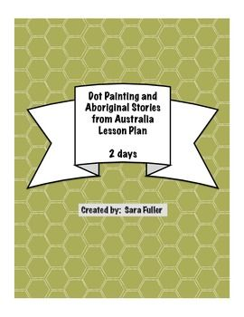 Dot Painting and Aboriginal Stories from Australia