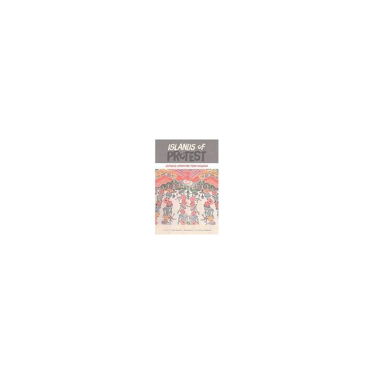 Islands of Protest : Japanese Literature from Okinawa (Reprint) (Paperback)