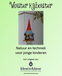 Natuur en techniek voor jonge kinderen, te gebruiken als project of gebruik de losse lessen.