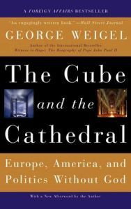 The Cube And the Cathedral - George Weigel - pocket(9780465092680) | Adlibris Bokhandel