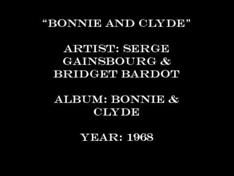 Serge Gainsbourg & Brigitte Bardot - Bonnie & Clyde - YouTube