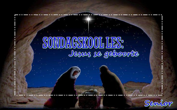 Sondagskool les: Jesus se geboorte Snr.