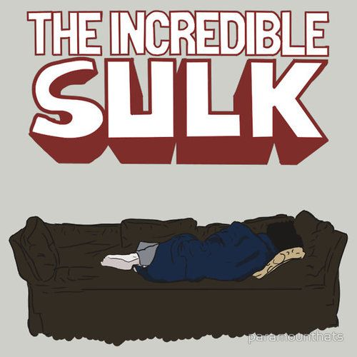 This is perfect, The Incredible Sulk: