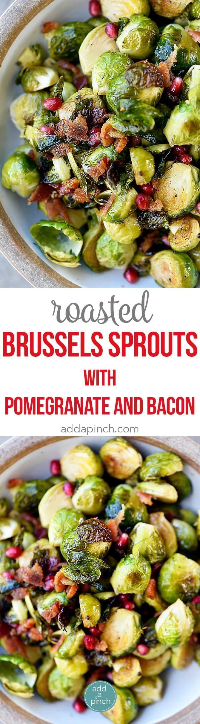 Roasted Brussels Sprouts with Pomegranate and Bacon Recipe - Roasted Brussels Sprouts with Pomegranate and Bacon make a delicious side dish! The brussels sprouts are roasted and then drizzled with maple syrup and balsamic vinegar and then tossed with crispy bacon and pomegranate! // addapinch.com  #vegetables #sidedishes #addapinch