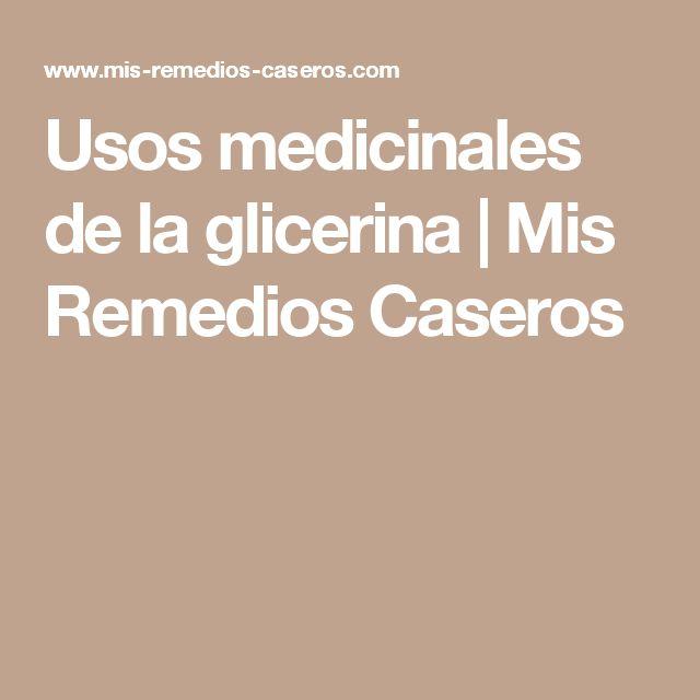 Usos medicinales de la glicerina | Mis Remedios Caseros