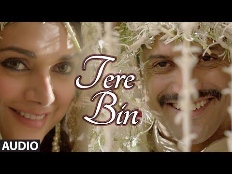 'TERE BIN' Full AUDIO song | Wazir | Farhan Akhtar, Aditi Rao Hydari | Sonu Nigam, Shreya Ghoshal - YouTube