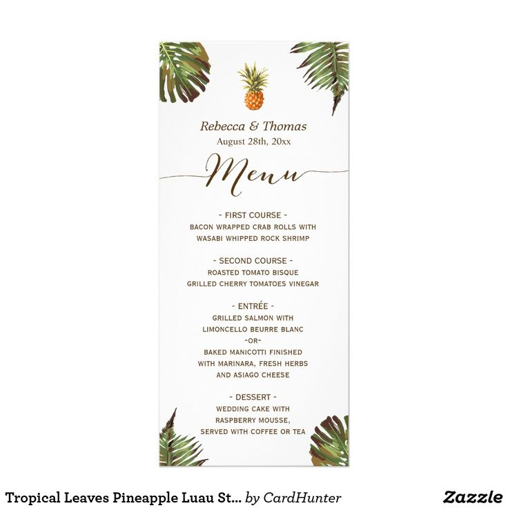 "Tropical Leaves Pineapple Luau Styled Wedding Menu Customize this ""Tropical Leaves Pineapple Luau Styled Wedding Menu Card"" to add a special touch. It's easy to personalize to match your wedding colors, styles and theme.   (1) For further customization, please click the ""Customize"" button and use our design tool to modify this template.   (2) If you need help or matching items, please contact me."