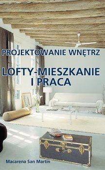 Lofty - mieszkanie i praca. Projektowanie wnętrz-San Martin Macarena
