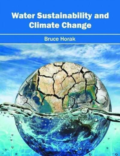 Water Sustainability and Climate Change