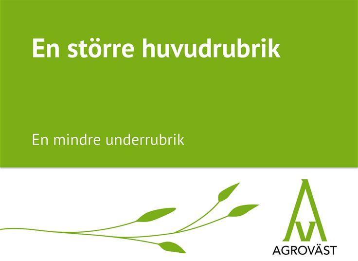 Powerpoint-mall för Agroväst