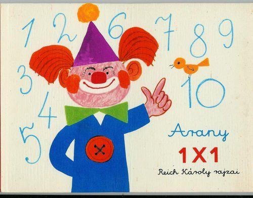 Gibt's auch auf deutsch: Das goldene 1X1, Illustration: Károly Reich ... ARANY 1X1 - Kinga B. - Picasa Web Albums