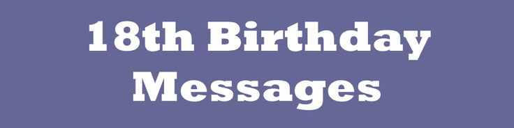 18th Birthday Card Messages: What to Write in an 18th Card