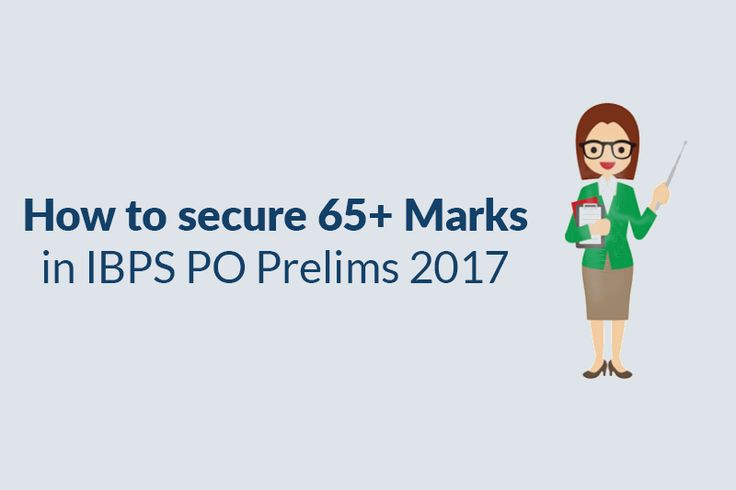 How to secure 65+ Marks in #IBPSPO Prelims 2017? Here are a few preparation tips for all IBPS Aspirants to follow: