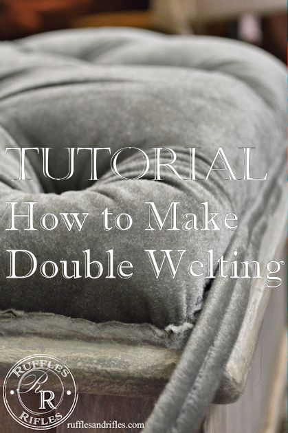 Double Welting Tutorial by Ruffles and Rifles | DIY Tufting Tutorial is also attached to How to make double welting for upholstery project ideas.