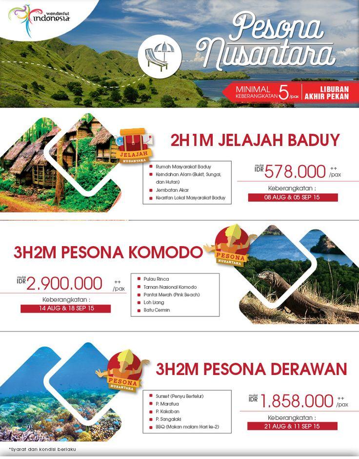 Paket Tour Pesona Nusantara. Yuk kenali Indonesiamu.