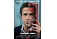 """The Ides of March """"Political drama directed by George Clooney? Can't go wrong with that."""" - Rosie O'Donnell"""