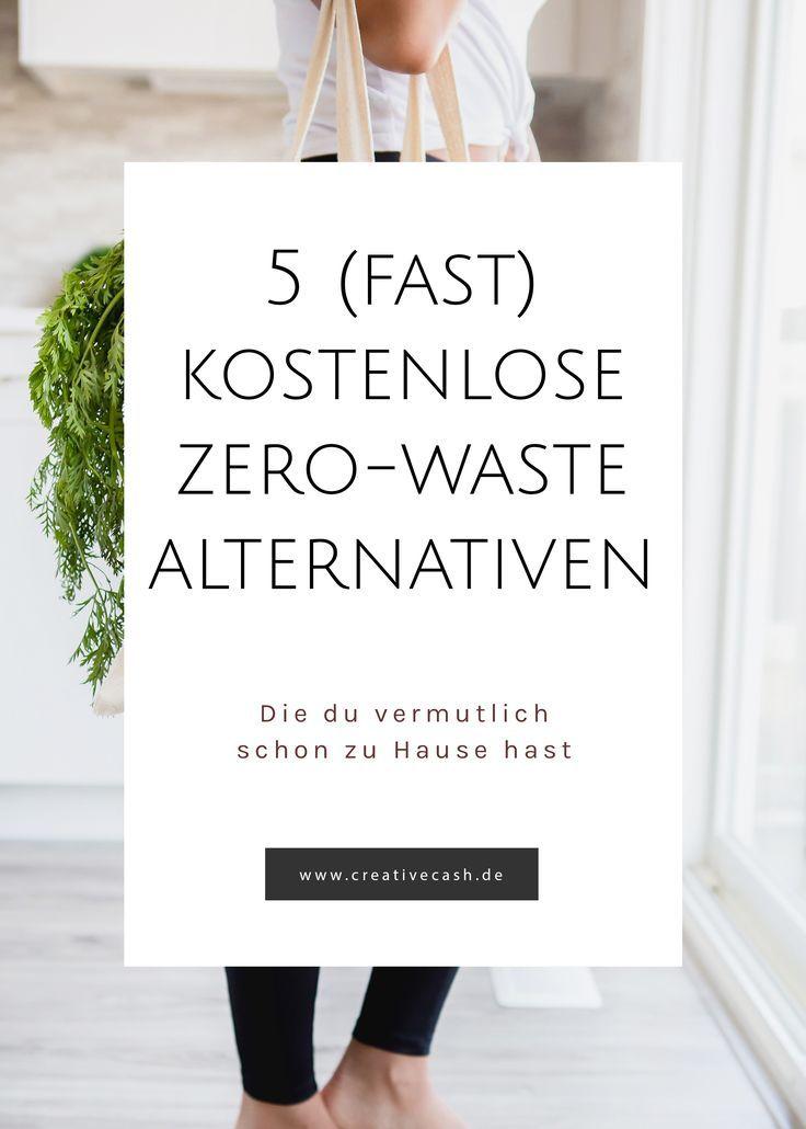 5 (fast) kostenlose Zero-Waste Alternativen