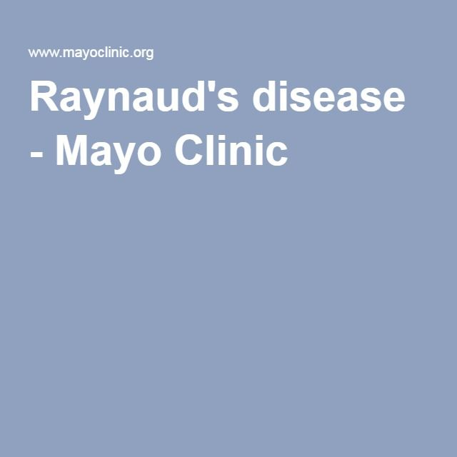 Raynaud's disease - Mayo Clinic