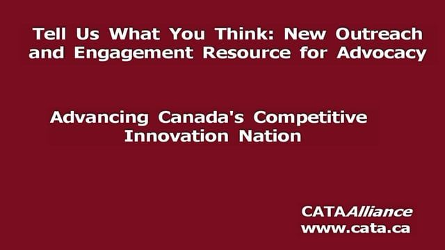 """Dear Community members  To help advance CATA's competitive innovation nation campaign, we have created a one question Survey/Poll format to capture informed opinions on issues affecting Canada's innovation and competitiveness rankings.  Our first """"Tell Us What You Think Survey"""" is about SR&ED Tax Credits:  https://docs.google.com/forms/d/11A0OJs3URcuPVKCCudSUfzepiCBeYaGPxNWAJlingPA/viewform?c=0&w=1  ++ Action Item: Have a question on an issue affecting Canadian innovation and competi..."""