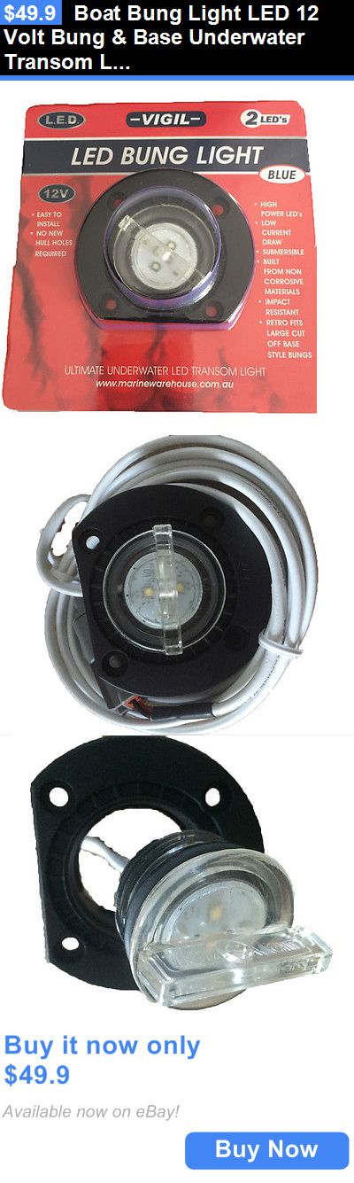 boat parts: Boat Bung Light Led 12 Volt Bung And Base Underwater Transom Light 2 Led Blue New BUY IT NOW ONLY: $49.9