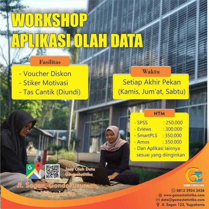 Workshop Pelatihan Penelitihan Olah Data Gama Statistika Mahasiswa Latihan Tesis