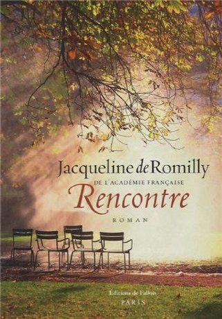 Rencontre de Jacqueline de Romilly (2013)