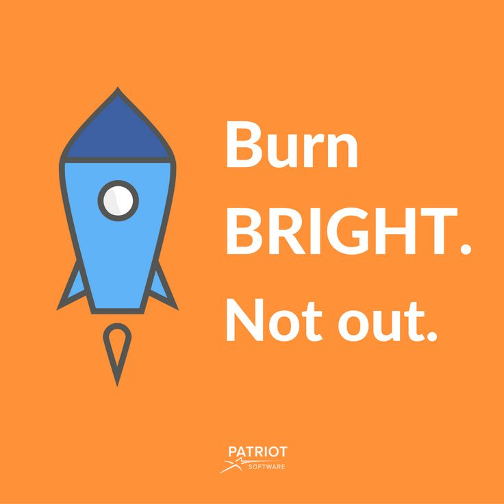 Burn bright--not out. 🚀  #WednesdayWisdom #QuoteOfTheDay #qotd #quotes