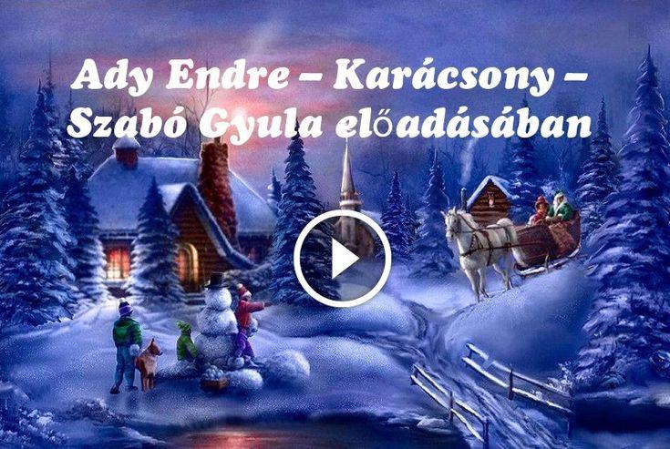 Ady Endre – Karácsony – Szabó Gyula előadásában