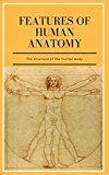 Features Of Human Anatomy by Aaron Jones (Author) #Kindle US #NewRelease #Medical #eBook #ad