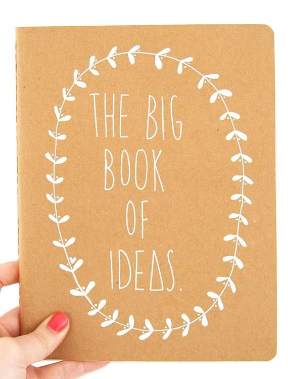 Jot down those big ideas in a nifty notebook.