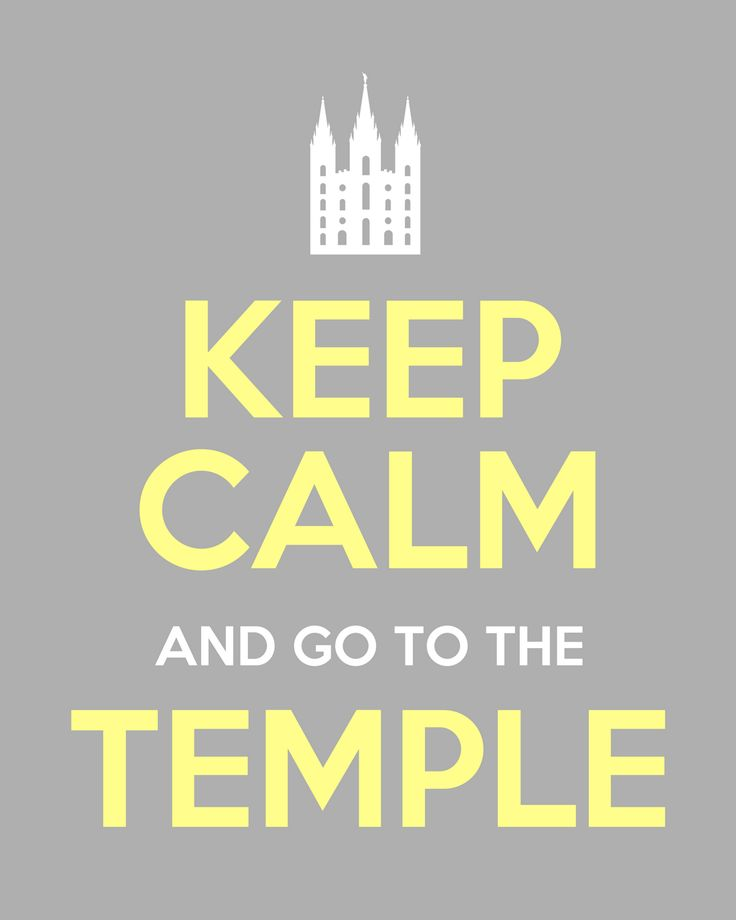 my favourite quote: Church Stuff, Quotes, Stay Calm, Lds Stuff, Crafts Night, Temples Posters, Salts Lakes Temples, Free Printables, Keep Calm Signs