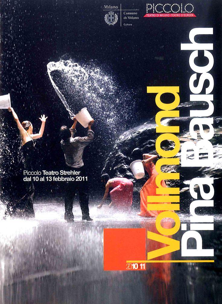 2010/11 Pina Bausch, Tanztheater Wuppertal – Vollmond, Piccolo Teatro Strehler