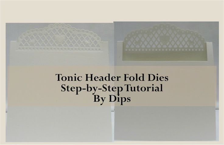 This tutorial shows you how to use the Tonic Studios Header Fold Dies, including how to score your card, where the alignment notches are and how to use both the detail and cutting edge dies to create perfect header fold die cuts.