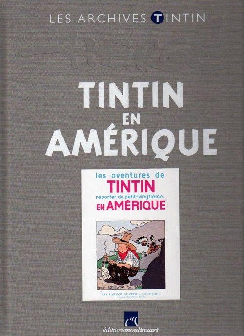 Tintin (Les Archives - Atlas 2010) -37- Tintin en Amérique