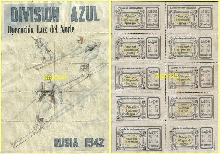 DIVISION AZUL OPERACIÓN LUZ DEL NORTE 1942 LEPE-HUELVA CUPONES RACIONAMIENTO