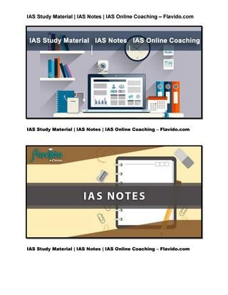 Ias study material ias notes ias online coaching  @Flavido we source top rated study material, hand written notes from successful aspirants & live/online classes from most recommended  faculties & educational institutions, and provide them at affordable price.