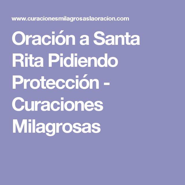 Oración a Santa Rita Pidiendo Protección - Curaciones Milagrosas