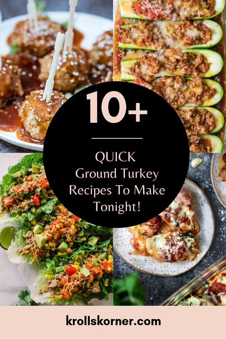 How To Use 1lb Of Ground Turkey For Dinner Quick Ground Turkey Recipes Turkey Recipes Ground Turkey Recipes