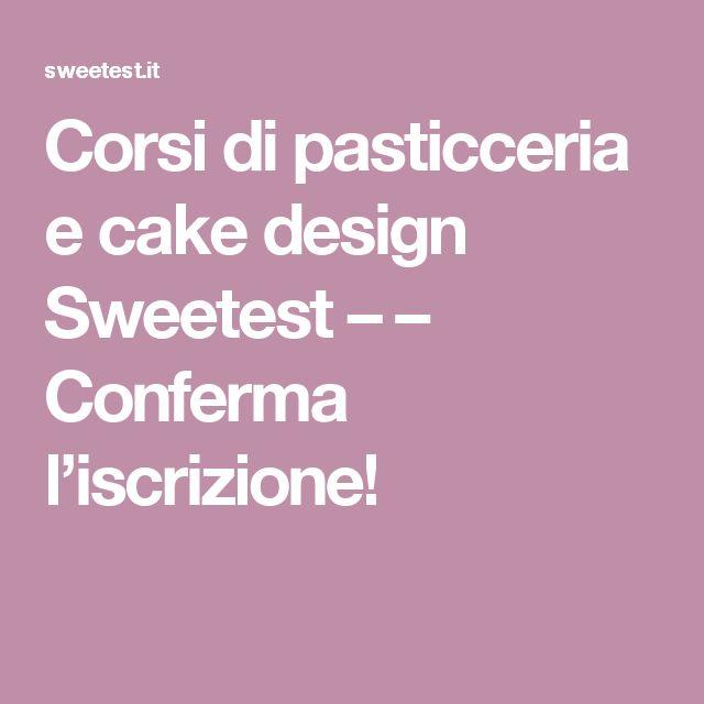 Corsi Pasticceria Cake Design Milano : 1000+ idee su Pasticceria su Pinterest Dolci francesi ...