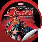 Astonishing X-Men: Dangerous on DVD