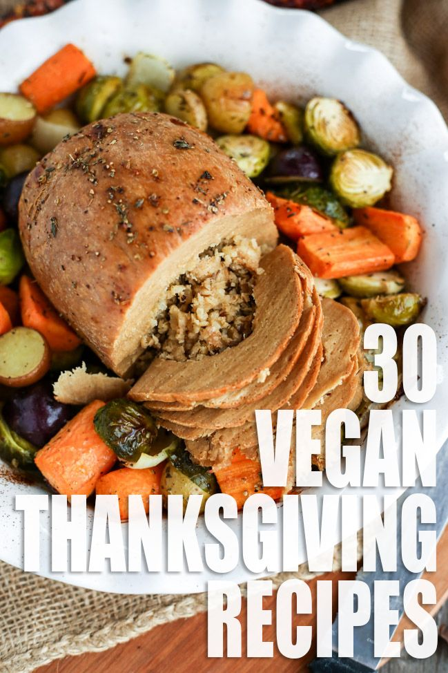 30 Vegan Thanksgiving Recipes - ilovevegan.com