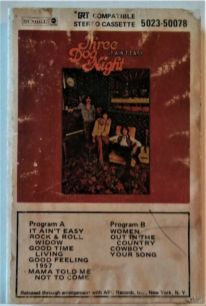 Three Dog Night It Ain T Easy Grt Compatible Stereo Cassette 50078 Abc Dunhill Three Dog Night Cassette Three Dogs