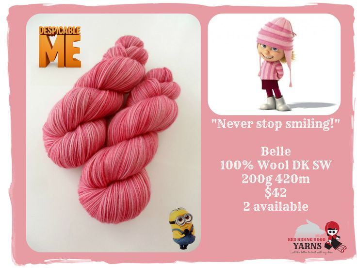 """""""Never stop smiling!""""  - Despicable Me / Red Riding Hood Yarns"""