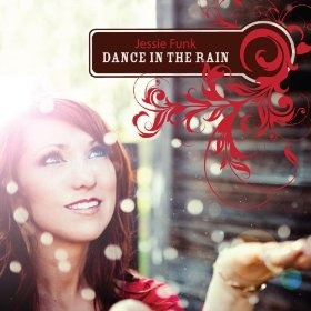 "This is a great CD by Jessie Funk called Dance in the Rain!     ""It's my favorite CD to listen to during my work outs and long walks and Jessie Funk's voice is awesome, another Celine Dion! Every song is a favorite!"""