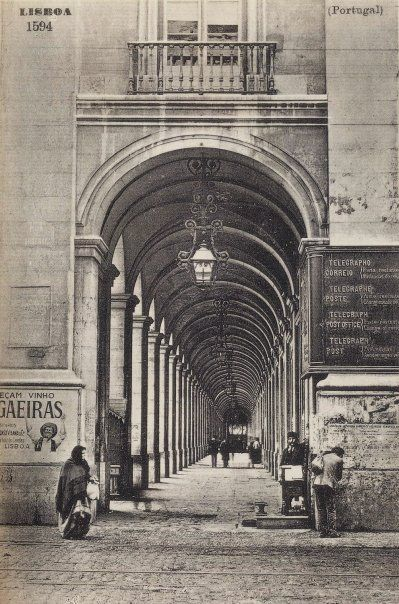 Under The Arches in Terreiro do Paço #Lisbon another century ago.